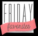 FridayFaves_zpsb5411716
