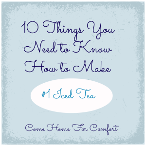 10 Things You Need to Know How to Make #1 Come Home For Comfort