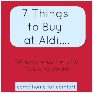 7 Things to Buy at Aldi Come Home For Comfort