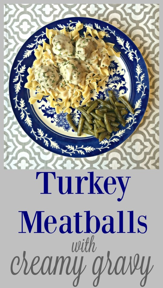 Turkey Meatballs with Creamy Gravy - my most popular recipe of all time! via ComeHomeForComfort.com