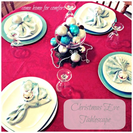 Christmas Eve Tablescape Come Home For Comfort