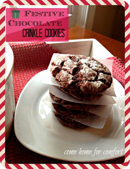 Festive Chocolate Crinkle Cookies Come Home For Comfort