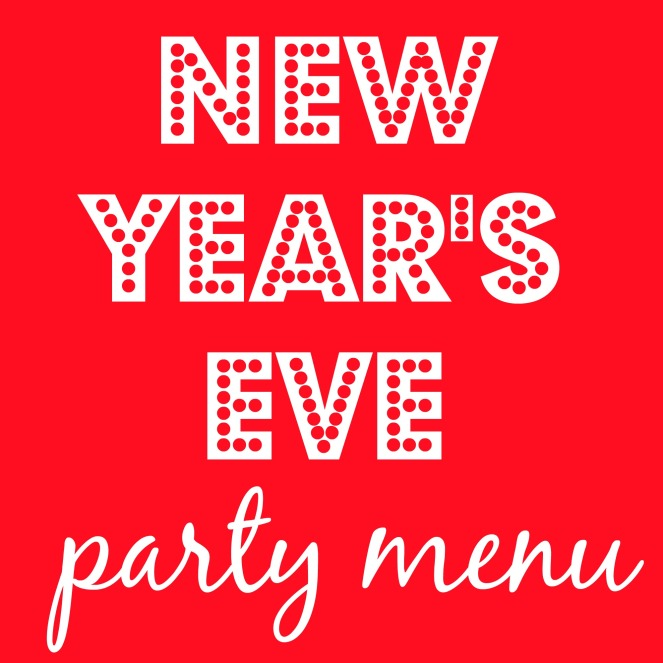 new-years-eve-party-menu-come-home-for-comfort.jpg