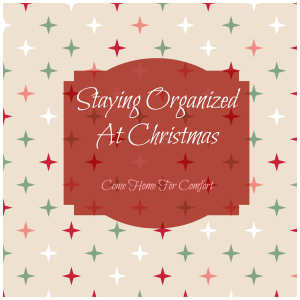 Organized At Christmas