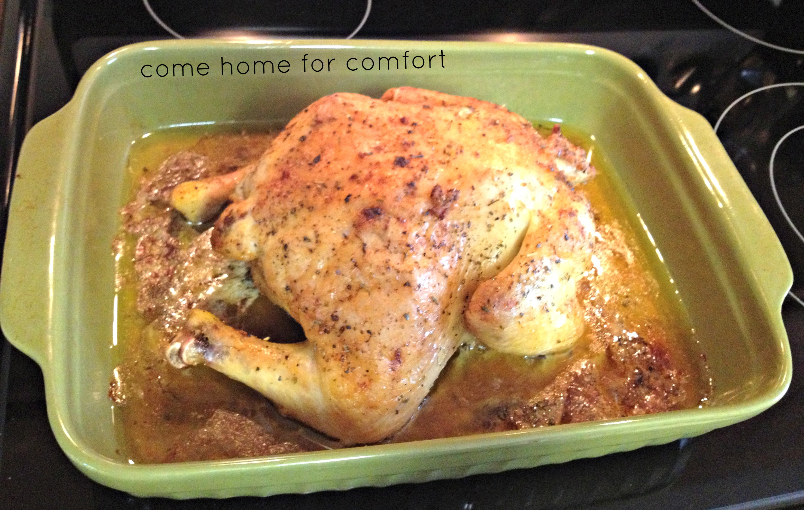 How to Make Roast Chicken | Come Home For Comfort