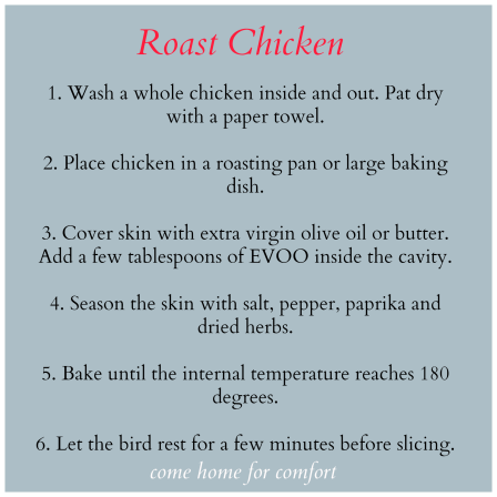 Roast Chicken Recipe Come Home For Comfort