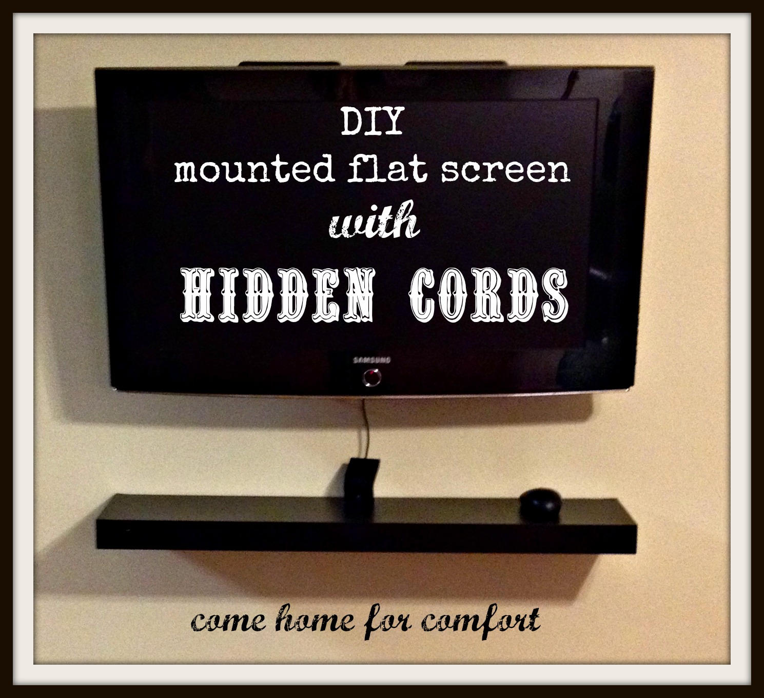diy mounted flat screen with hidden cords come home for comfort rh comehomeforcomfort com