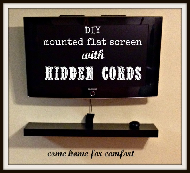 DIY Mounted Flat Screen with Hidden Cords Come Home for Comfort