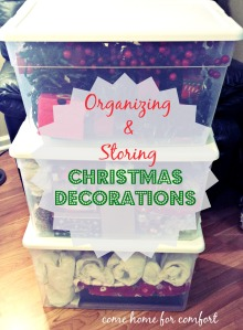 organizing and storing christmas decorations come home for comfort
