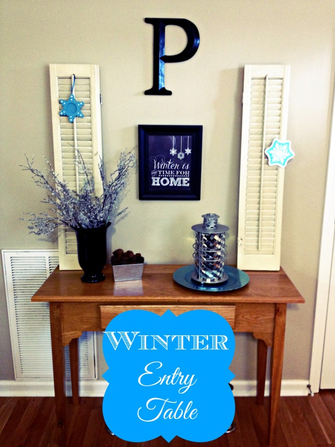 Winter Entry Table Come Home For Comfort