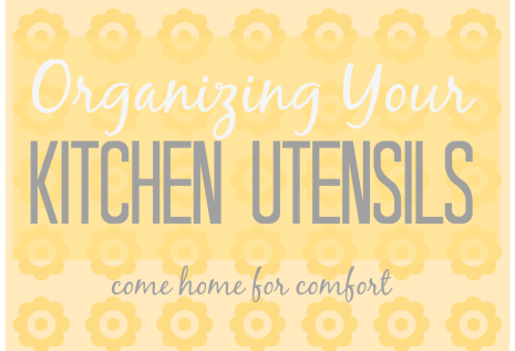 Organizing Your Kitchen Utensils
