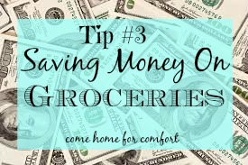 saving money on groceries tip three