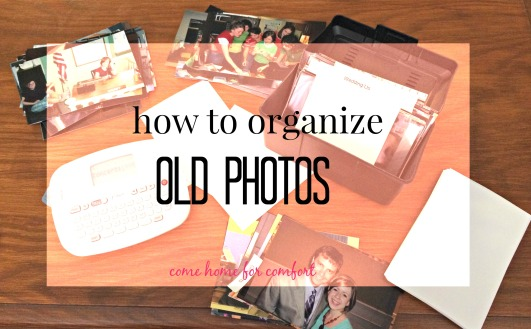 How to Organize Old Photos