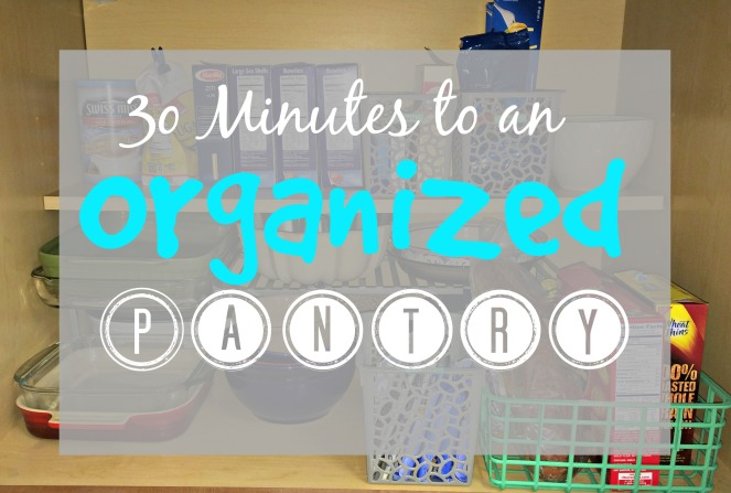30 minutes to an organized pantry
