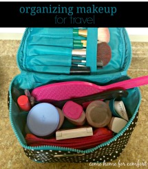 Organizing Makeup for Travel Come Home For Comfort