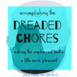 Accomplishing Your Most Dreaded Chores
