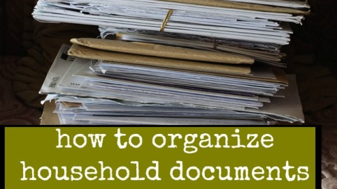 how to organize household documents guest post matt and shari