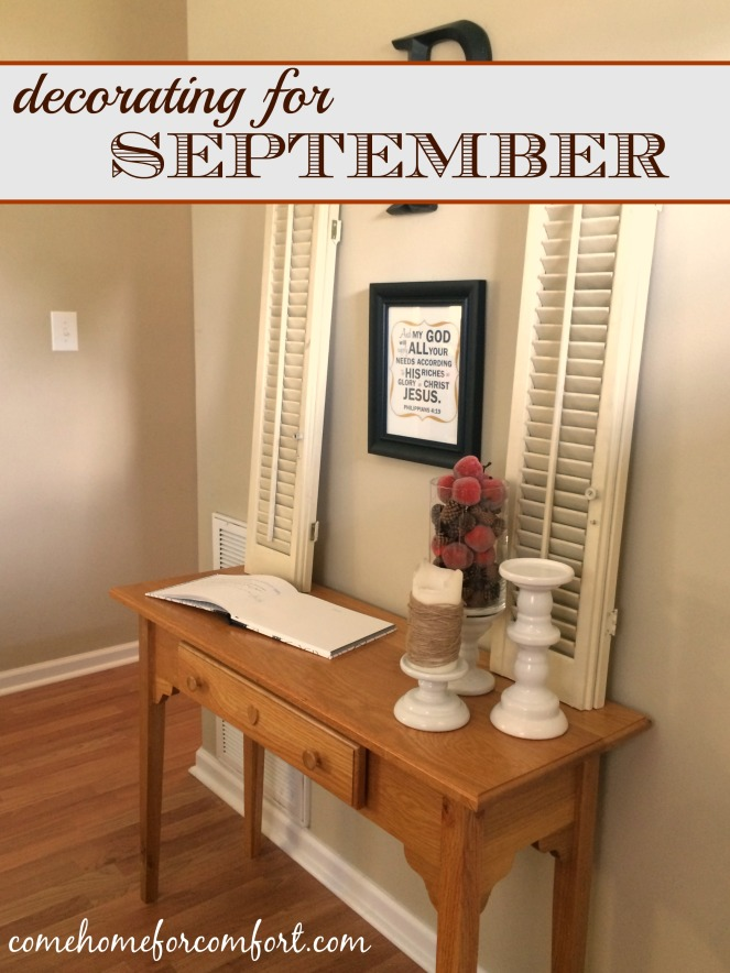 Decorating For September Come Home For Comfort 2