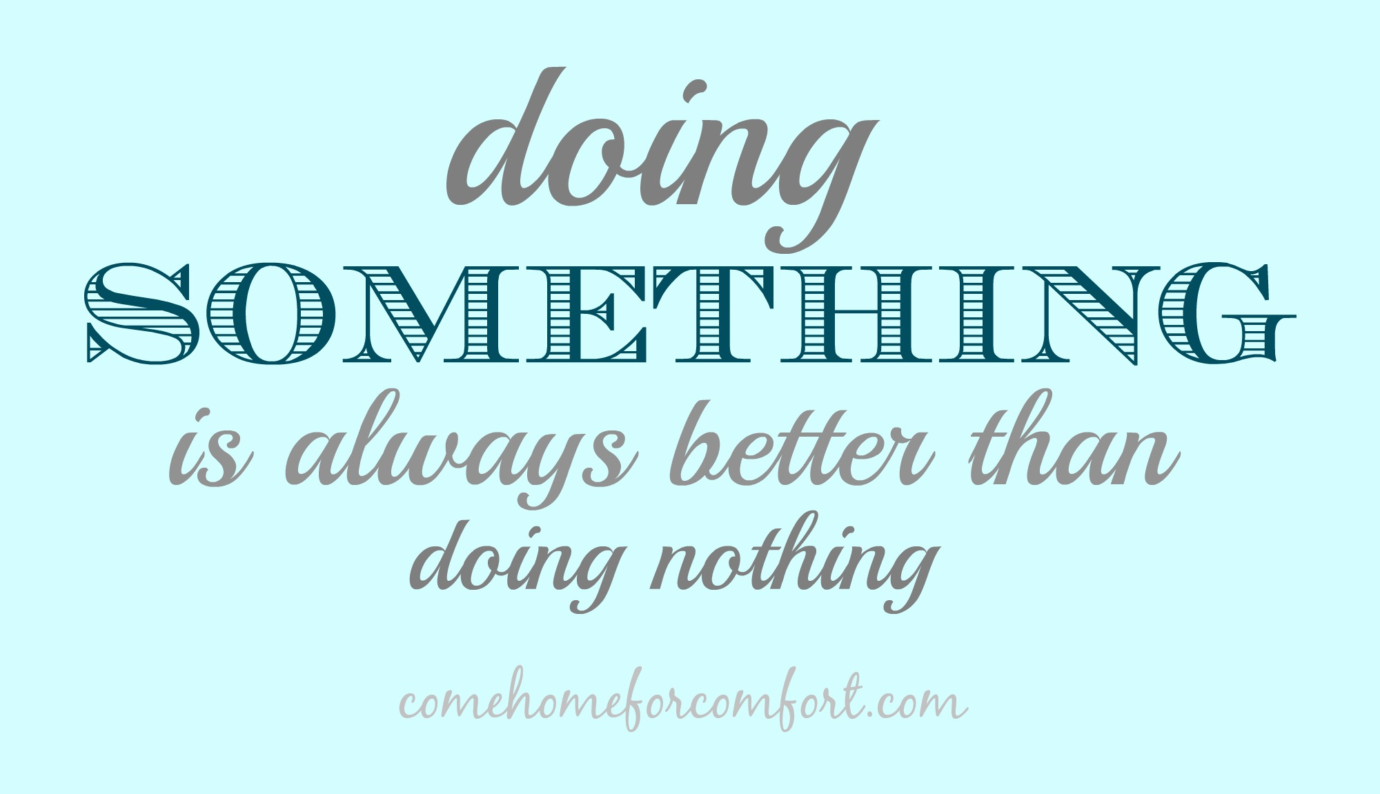 do something Define something: some indeterminate or unspecified thing — something in a sentence.