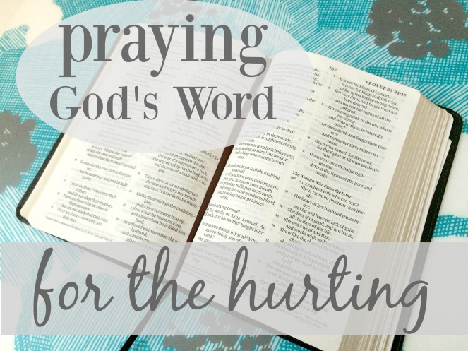 Praying God's Word For The Hurting