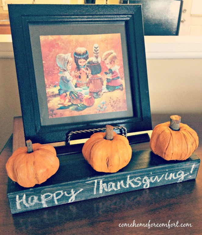 Decorating for Thanksgiving Come Home For Comfort