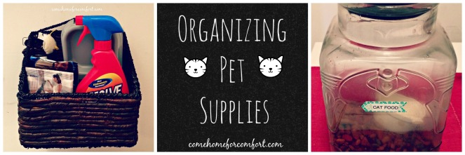 Tips For Organizing The Supplies For Your Pet! Come Home For Comfort