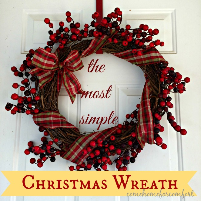 The Most Simple Christmas Wreath Come Home For Comfort