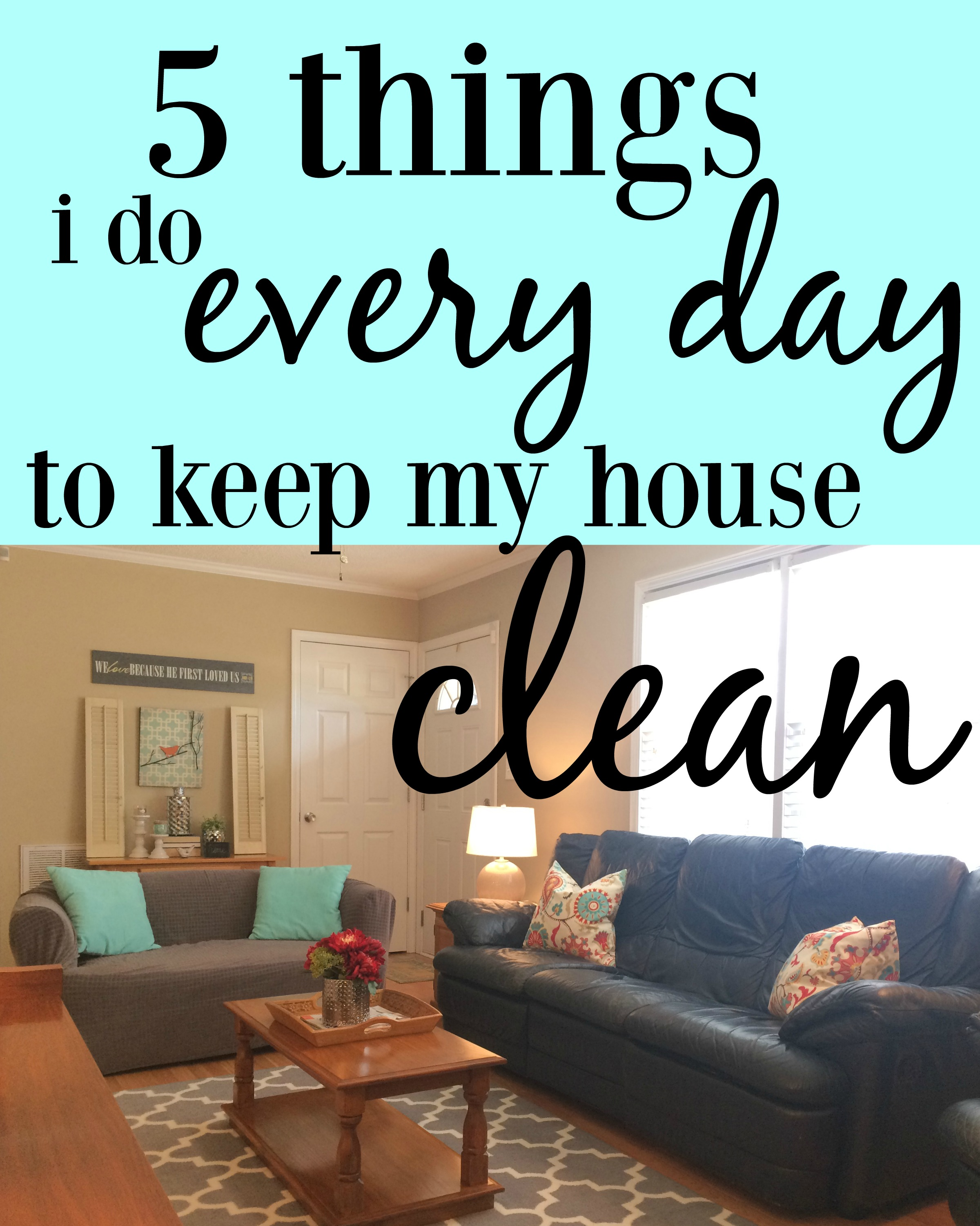 5 Things I Do Every Day To Keep