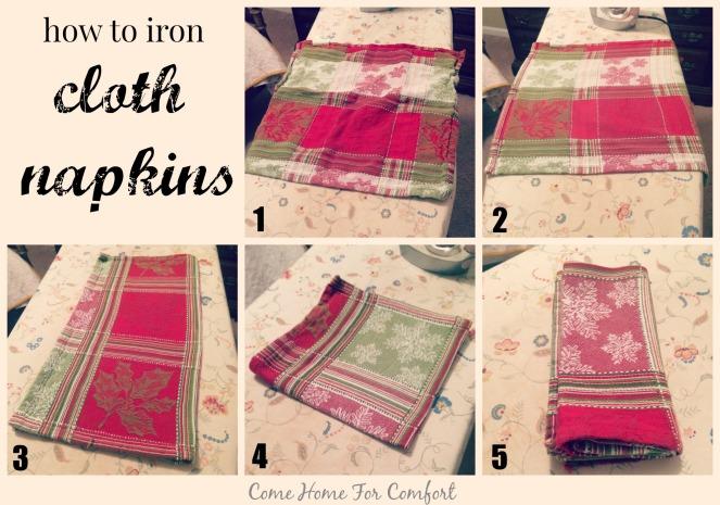 How To Iron Cloth Napkins via ComeHomeForComfort.com