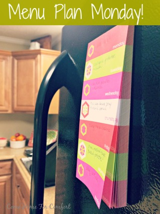 Menu Plan Monday via ComeHomeForComfort.com