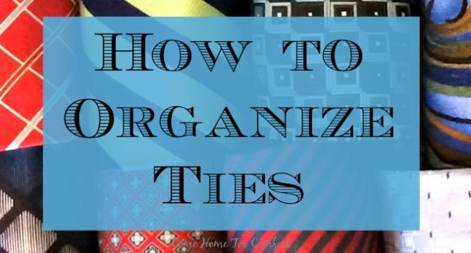 How To Organize Ties via ComeHomeForComfort.com