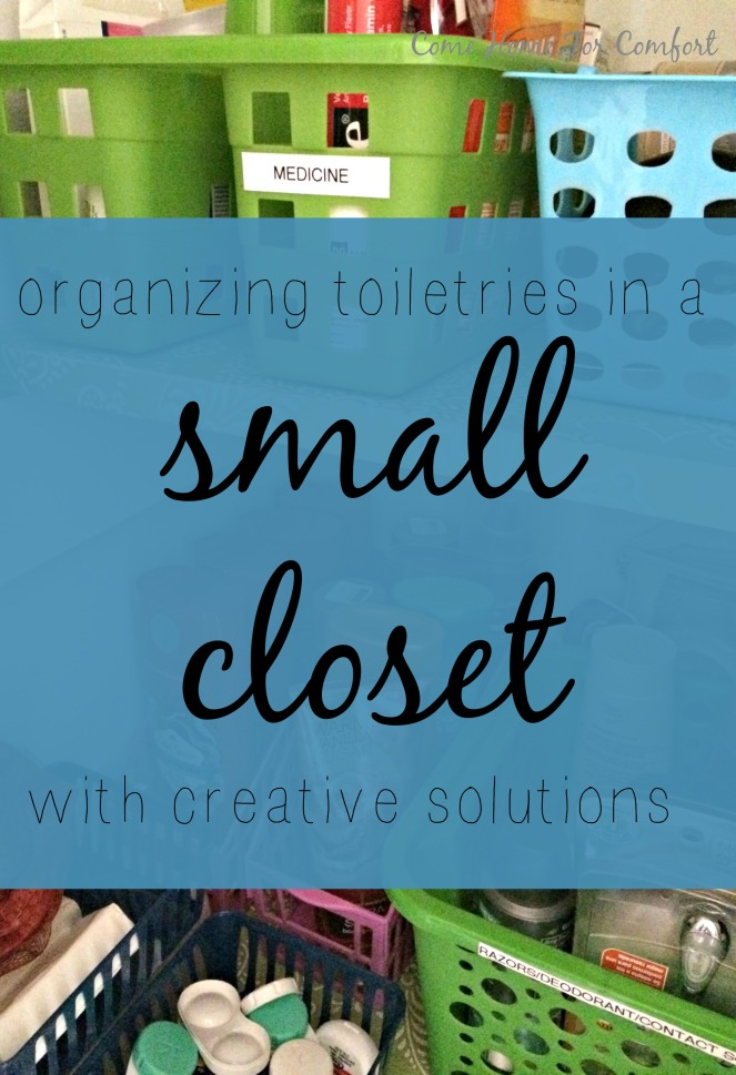 Organizing Toiletries in a Small Closet via ComeHomeForComfort.com