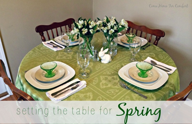 Setting the Table For Spring from ComeHomeForComfort.com