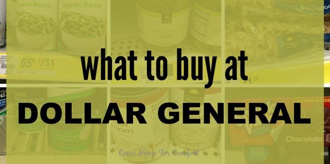 What to buy at Dollar General via ComeHomeForComfort.com