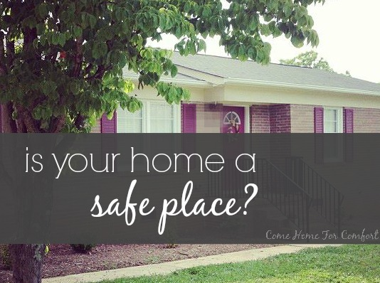 Is your home a safe place via ComeHomeForComfort.com
