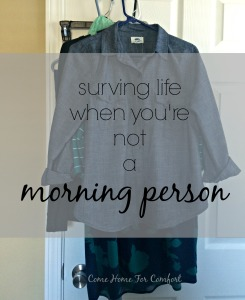Make your mornings smoother by choosing outfits ahead of time via ComeHomeForComfort.com