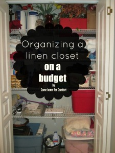 Organizing A Linen Closet on a Budget from ComeHomeForComfort.com