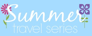 Summer Travel Series