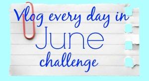 Vlog In June Challenge Blog Cover