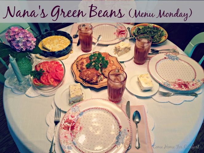 Nana's Green Beans via ComeHomeForComfort.com