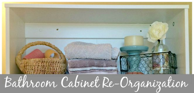 Bathroom Cabinet Re-Organization via ComeHomeForComfort.com Cover