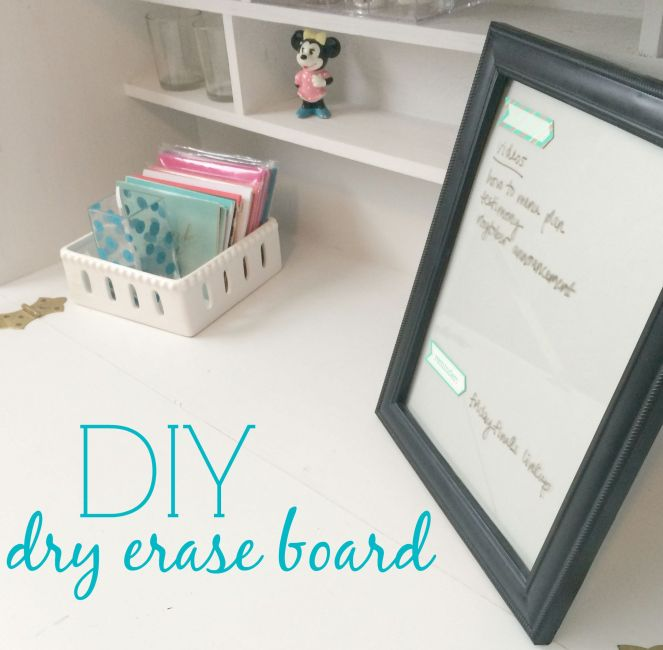 DIY Dry Erase Board from ComeHomeForComfort.com