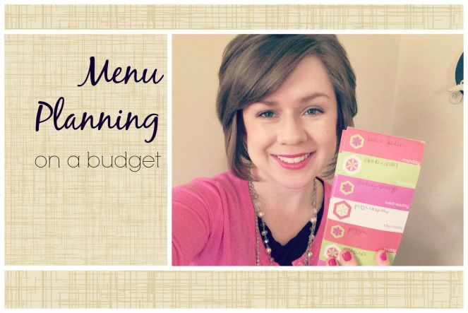 Menu Planning On A Budget via ComeHomeForComfort.com