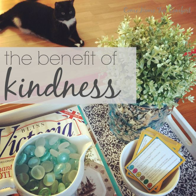 The Benefit of Kindness via ComeHomeForComfort.com