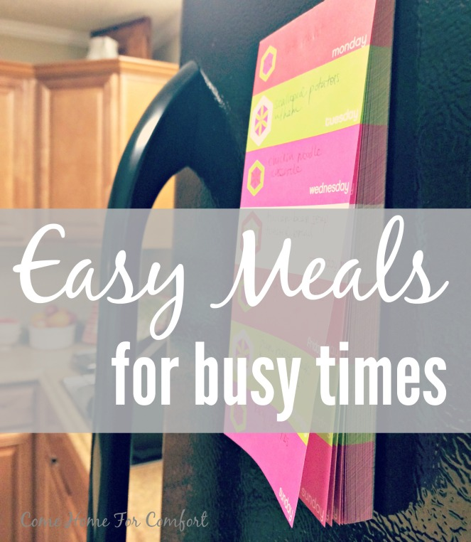 Easy Meals for Busy Times