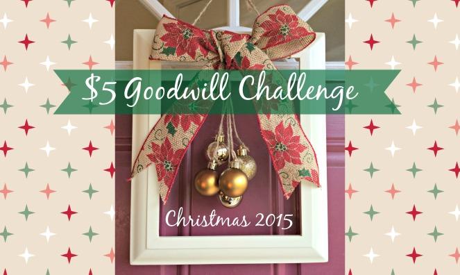 $5 Goodwill Challenge Christmas 2015
