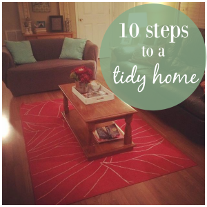 10 steps to a tidy home