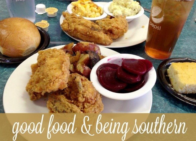 good food and being southern