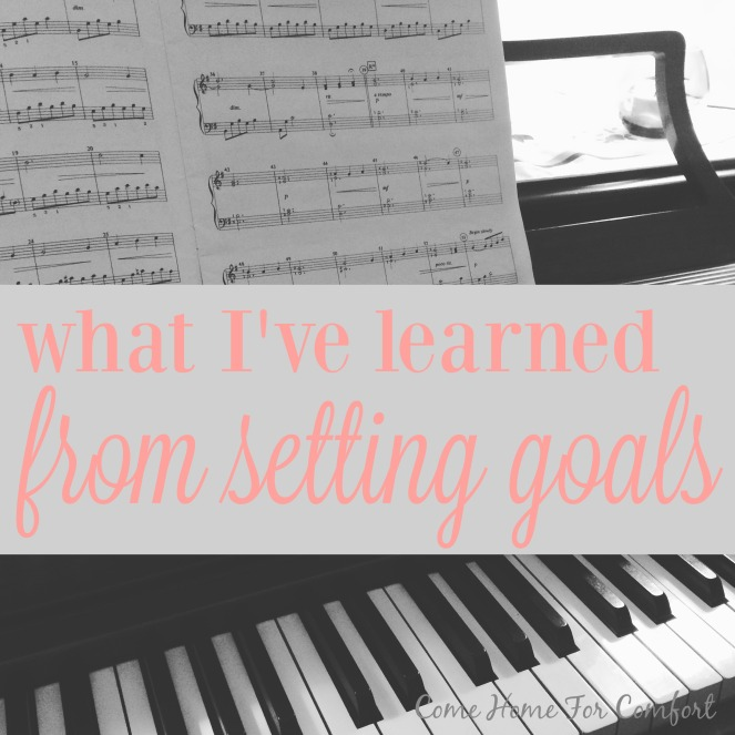 What I've Learned From Setting Goals