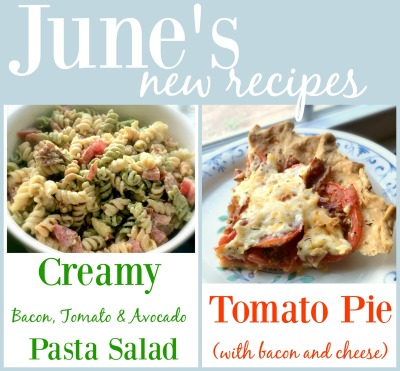 New recipes for June via comehomeforcomfort.com